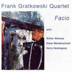 Frank Gratkowski Quartet: Facio