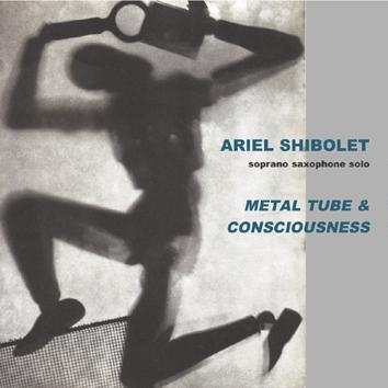 Metal Tube & Consciousness